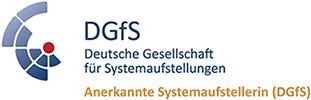 Deutsche Gesellschaft für Systemaufstellungen – Anerkannte Systemaufstellerin (DGfS)